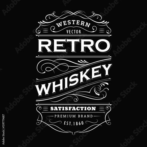 Obraz Whiskey label vintage hand drawn border typography blackboard vector - fototapety do salonu