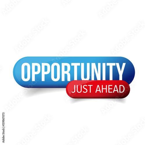 Obraz na plátne Opportunity Just Ahead vector