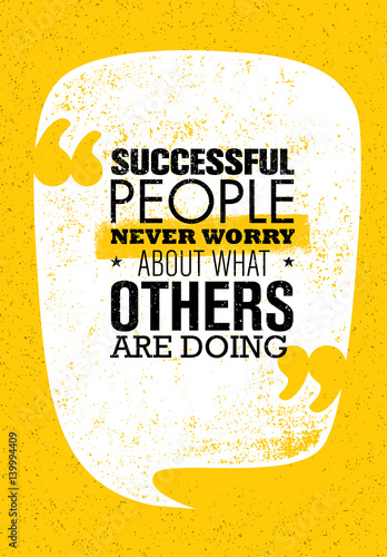 Cuadros en Lienzo Successful People Never Worry About What Others Are Doing
