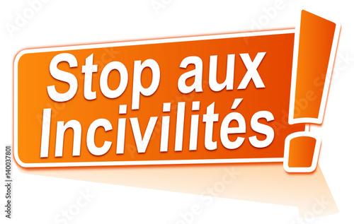 Fototapeta stop aux incivilités sur étiquette orange obraz