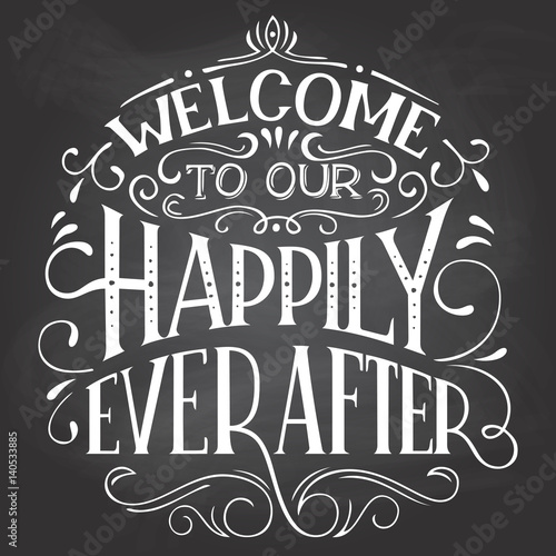 Photo  Welcome to our happily ever after