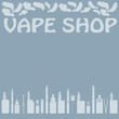 The card with a set of electronic cigarettes, and the word VAPE SHOP. Card for sale or advertising of electronic cigarettes store. Vector Image.
