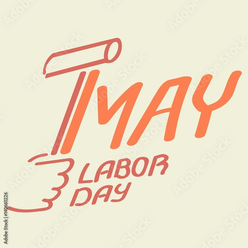 575855d340 May 1 Labor Day logo symbol of spring hammer holiday weekend - Buy ...
