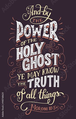 And by the power of the holy ghost you may know the truth of all things Canvas Print