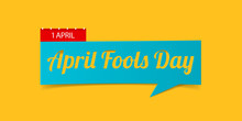 1 April Fools Day Banner Isolated On Yellow Background. Banner Design Template In Paper Cutting Art Style. Vector Illustration