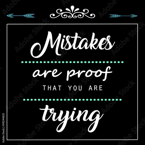 Quotes Motivation Mistakes