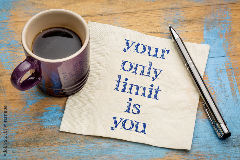 Fototapety, obrazy: Your only limit is you - concept on napkin