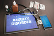 canvas print picture - Anxiety disorder (neurological disorder) diagnosis medical concept on tablet screen with stethoscope