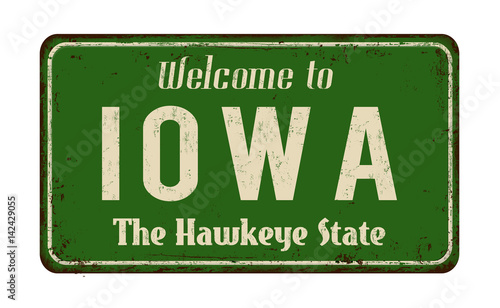 Photo  Welcome to Iowa  vintage rusty metal sign