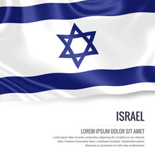 Silky Flag Of Israel Waving On An Isolated White Background With The White Text Area For Your Advert Message. 3D Rendering.