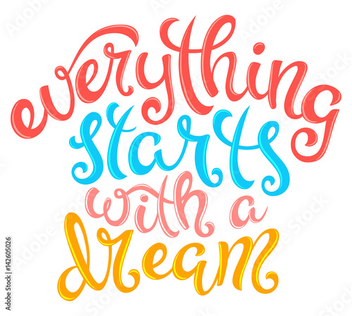 Papiers peints Positive Typography Everything starts with a dream
