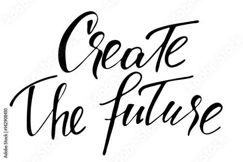 Fotografia  Create the future