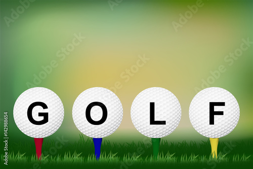 Golf Wording On The Ball With Tee On Grass And Blur Background Concept Design For Golf Tournament Banner In Vector Illustration Buy This Stock Vector And Explore Similar Vectors At Adobe Stock