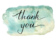 Hand Lettering Thank You On Watercolor Background. Vector Illustration