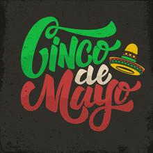 Cinco De Mayo. Hand Drawn Lettering Phrase In Grunge Background. Design Element For Poster, Postcard. Vector Illustration
