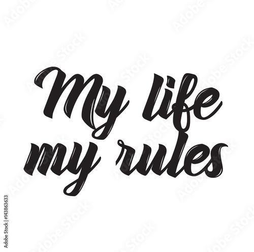 Fotografía my life - my rules, text design