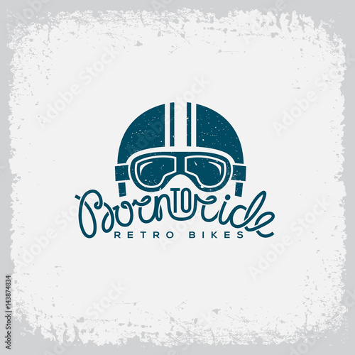 Born to ride label Wallpaper Mural