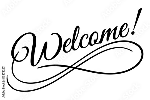 Welcome sign. Vector illustration. Beautiful lettering ...