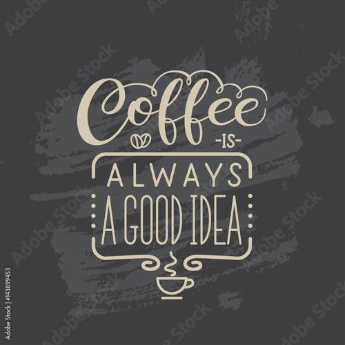 cytat-z-napisem-quot-kawa-to-zawsze-dobry-pomysl-quot