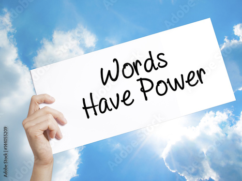 Photo  Words Have Power Sign on white paper