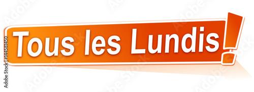 Photo tous les lundis sur étiquette orange