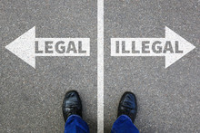 Legal Illegal Business Konzept...