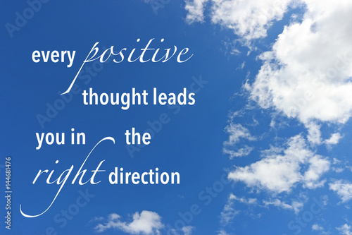 Inspirational Quote About Positive Thoughts Against A Blue Cloudy