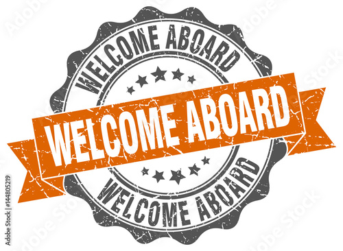 Photo welcome aboard stamp. sign. seal