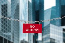 No Access Zone Privé Accéder...