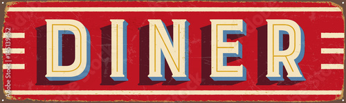 Vintage metal sign - Diner - Vector EPS10. Grunge and rusty effects can be ea...