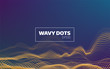 abstract wavy dots background. Sound noise visualisation. Futuristic infographic for banner