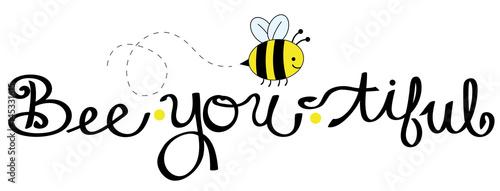 Bee You Tiful