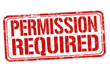 Permission Required Sign Or St...