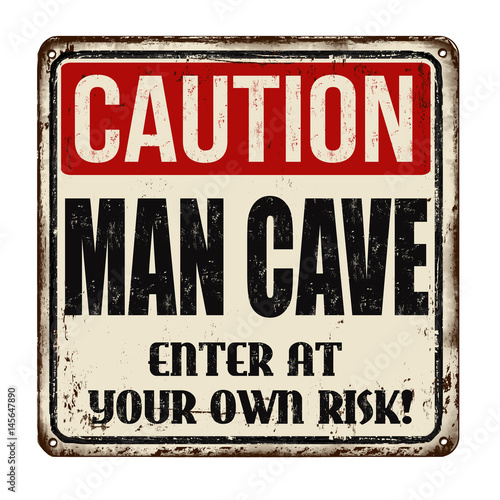 Caution man cave vintage rusty metal sign Canvas Print
