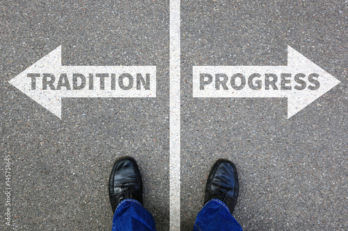 Fotografija Tradition progress future management assessment analysis company business concep