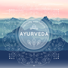 Vector Ayurveda Illustration With Morning Mountain Landscape, Ethnic Patterns And Sample Text For Use As A Template Of Banner, Backdrop Or Poster For Ayurveda Medicine Center Or Product.
