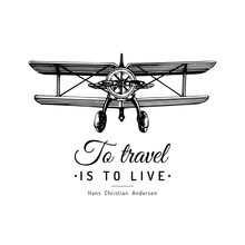 To Travel Is To Live Typograph...