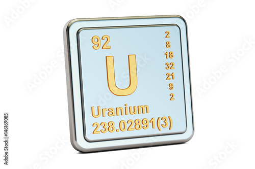 Plakat  Uranium U, chemical element sign. 3D rendering