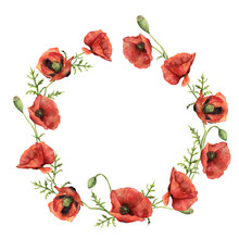 Watercolor Wreath With Poppies. Hand Painted Floral Illustration With Flowers, Leaves And Branch Isolated On White Background. For Design Or Print.