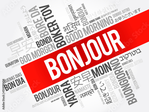 Bonjour Good Morning In French Word Cloud In Different Languages