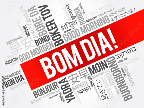 Bom Dia Good Morning In Portuguese Word Cloud In Different