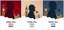 Set Of Sherlock Holmes Posters. Detective Illustration. Illustration With Sherlock Holmes. Baker Street 221B. London. Big Ban.