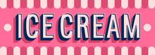 Ice Cream Banner Typographic Design.