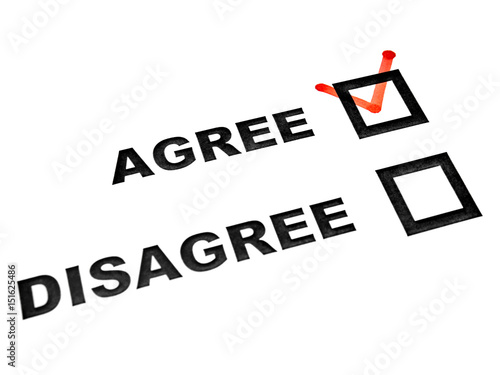 Photo Agree and disagree check boxes on white sheet tick on agree