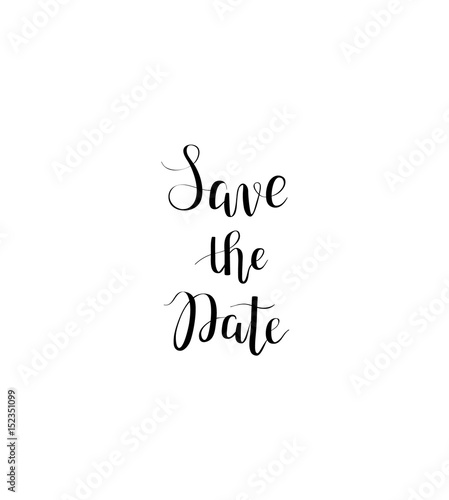 Poster Positive Typography Save the date vector calligraphy digital drawn imitation