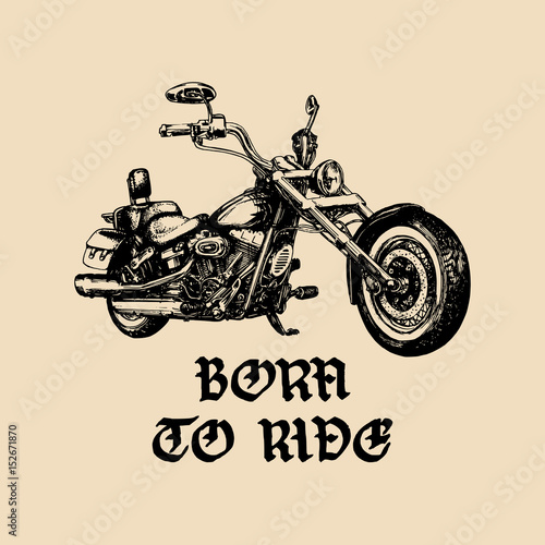 Photo  Vector motorcycle sketch with gothic handwritten lettering Born To Ride