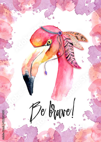 Photo  Watercolor pink Flamingo with feathers and incription Be brave