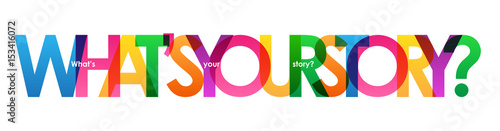 Fotografija WHAT'S YOUR STORY? Colourful vector letters banner