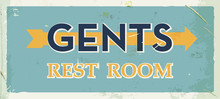 Grunge Retro Restroom Metal Sign. Gents Old Board. Vintage Poster With Arrow. Old Fashioned Design.