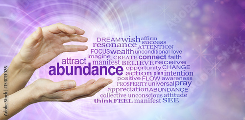 Attract Abundance Word Cloud - female hands with the word ABUNDANCE  floating be Wallpaper Mural